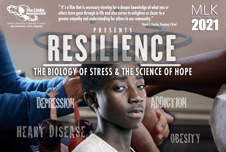FILM SCREENING: Resilience: The Biology of Stress and The Science of Hope